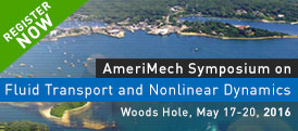 Amerimech Symposium on Fluid Transport and Nonlinear Dynamics